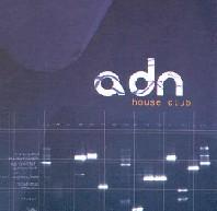 ADN House Club